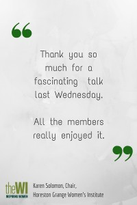 Thank you so much for a fascinating talk last Wednesday.All the members really enjoyed it.