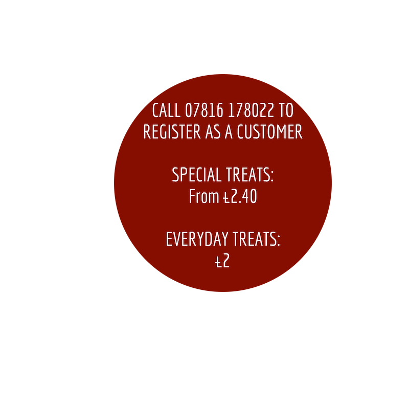 call 07816178022 to register as a customer