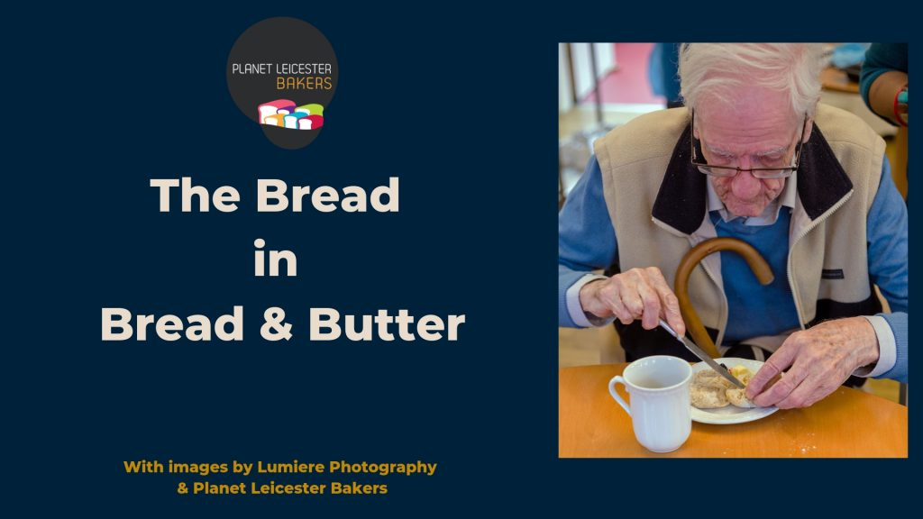Slide one named The Bread in Bread and Butter
